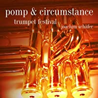 Pomp & Circumstance-Trumpet Festival