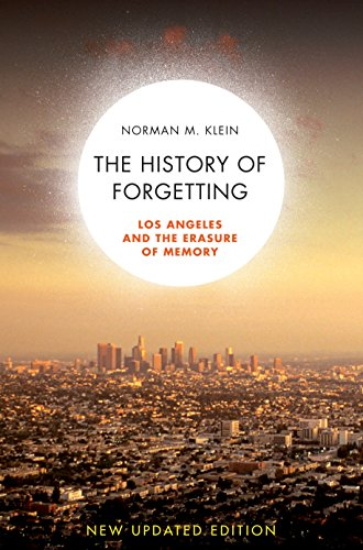 Download The History of Forgetting: Los Angeles and the Erasure of Memory 1844672425