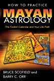 How to Practice Mayan Astrology: The Tzolkin Calendar and Your Life Path 画像