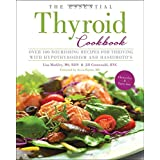 The Essential Thyroid Cookbook: Over 100 Nourishing Recipes for Thriving with Hypothyroidism and Hashimoto's