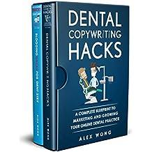 Dental Marketing Hacks: 2 Book Bundle - Dental Copywriting Hacks & Blogging Hacks For Dentistry