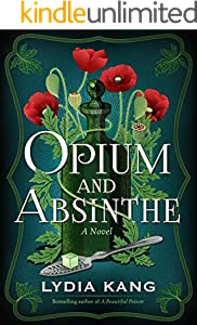 Opium and Absinthe: A Novel (English Edition)