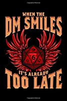"""When the DM Smiles It's Already Too Late: Cute DM Blank Composition Notebook for Journaling & Writing (120 Lined Pages, 6"""" x 9"""")"""