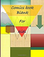 """Blank Comic Book-Comic Sketch Book: Create your own comic book with this Blank Comic Book for kids, adults, students, teens and artists, Comic Design Sketchbook to Create Your Own Cartoon & Comics  8.5"""" x 11"""" large, big Blank Comic Book"""