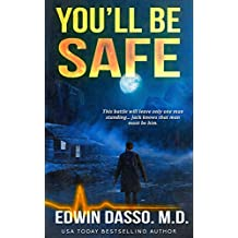 You'll be Safe: A Jack Bass, MD, Thriller (Jack Bass Black Cloud Chronicles Book 4)
