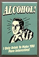 """アート/アートワーク特集on aマグネット–Licensed Collectibles Nostalgic、ビンテージ、アンティーク、オリジナルデザイン–Great Beer /アルコールユーモアテーマ[ 3542801329]–アルコール"""" I Only Drink To Make You面白い」[ Greatイメージとスタイリッシュなデザイン] [ tsfd ]"""