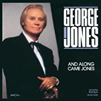 And Along Came Jones by George Jones (1992-03-10)