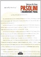 Pasolini. Il documentario di poesia