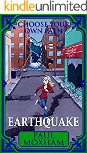 Earthquake (Choose Your Own Path Book 1) (English Edition)