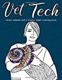 Vet Tech | Meme Animals and A Snarky Adult Coloring Book: For Veterinary Technicians | Funny Anumals cat, dog, tiger, rabbit, snake etc 画像