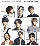 Precious Girl / Are You There?(通常盤) - Hey! Say! JUMP / A.Y.T.