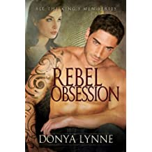 Rebel Obsession (All the King's Men Book 4)