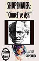 Shopenauer: Cinnet Ve Ask