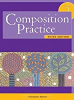 Composition Practice, 3/e Book 3 (176 pp)