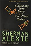 The Absolutely True Diary of a Part-Time Indian (Alexie, Sherman)