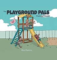 The Playground Pals: Making Friends