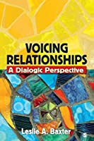 Voicing Relationships: A Dialogic Perspective (NULL)