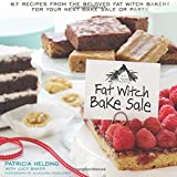 Fat Witch Bake Sale Cookbook: 67 Recipes from the Beloved Fat Witch Bakery for Your Next Bake Sale or Party