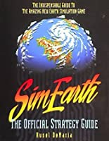 SimEarth: The Official Strategy Guide (Secrets of the Games Series)