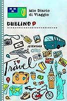 Dublino Diario di Viaggio: Libro Interattivo Per Bambini per Scrivere, Disegnare, Ricordi, Quaderno da Disegno, Giornalino, Agenda Avventure – Attività per Viaggi e Vacanze Viaggiatore