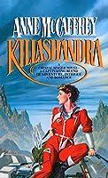 Killashandra (Crystal Singer Trilogy)