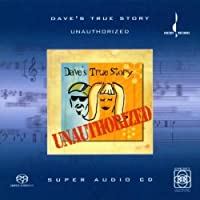 Unauthorized by DAVE's TRUE STORY (2002-04-23)