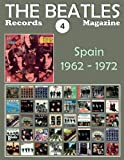 The Beatles Records Magazine Spain, 1962-1972: Full Color Discography