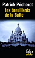 Brouillards de La Butte (Folio Policier)