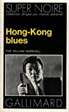 Hong Kong Blues (Super Noire)