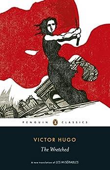 Les Misérables: Penguin Classics by [Hugo, Victor]