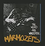 The Weird & Wonderful Marmozet