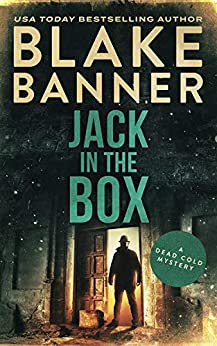 Jack in the Box: A Dead Cold Mystery by [Banner, Blake]