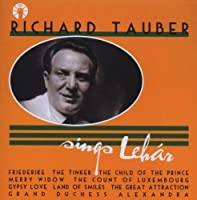 Richard Tauber Sings Lehar
