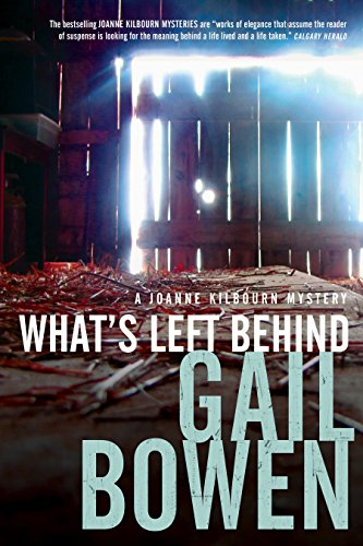 Download What's Left Behind (A Joanne Kilbourn Mystery) 0771024037