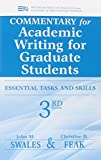 Commentary for Academic Writing for Graduate Students: Essential Tasks and Skills (Michigan Series in English for Academic & P..