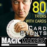 [マジック メーカー]Magic Makers 80 TRICKS WITH CARDS CARD STUNTS na [並行輸入品]