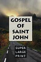 The Gospel of Saint John (Super Large Print Bible) [並行輸入品]