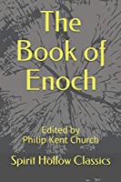 The Book of Enoch (Spirit Hollow Classics)
