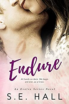 Endure (Evolve Series Book 4) by [Hall, S.E.]