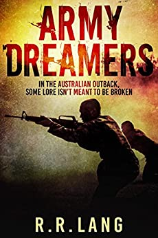 Army Dreamers by [Lang, R.R.]