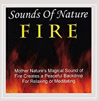 Sounds Of Nature-Fire