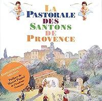 La Pastorale Des Santons De Pr