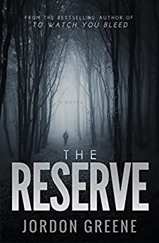 The Reserve by [Greene, Jordon]