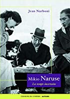 Mikio naruse, les temps incertains
