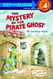 The Mystery of the Pirate Ghost (Otto & Uncle Tooth Adventure)