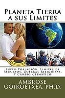 Planeta Tierra A Sus Limites (Cuando los Mundos Paralelos Coexistian)