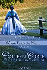 Where Leads the Heart (Wyoming Series Book 1) Kindle Edition