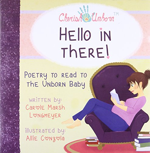 Download Hello in There!-Poetry to Read to the Unborn Baby (Bluffton Books) 063512002X
