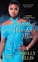 Another Woman's Man (A Gibbons Gold Digger Novel)