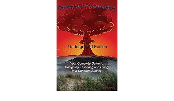amazon doomsday bunker book your complete guide to designing and